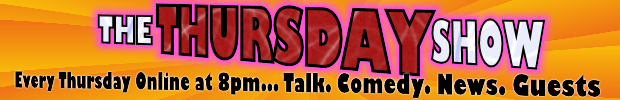 Watch the THURSDAY SHOW Online