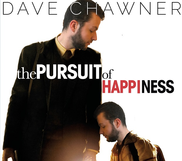 Dave Chawner; The Pursuit Of Happiness