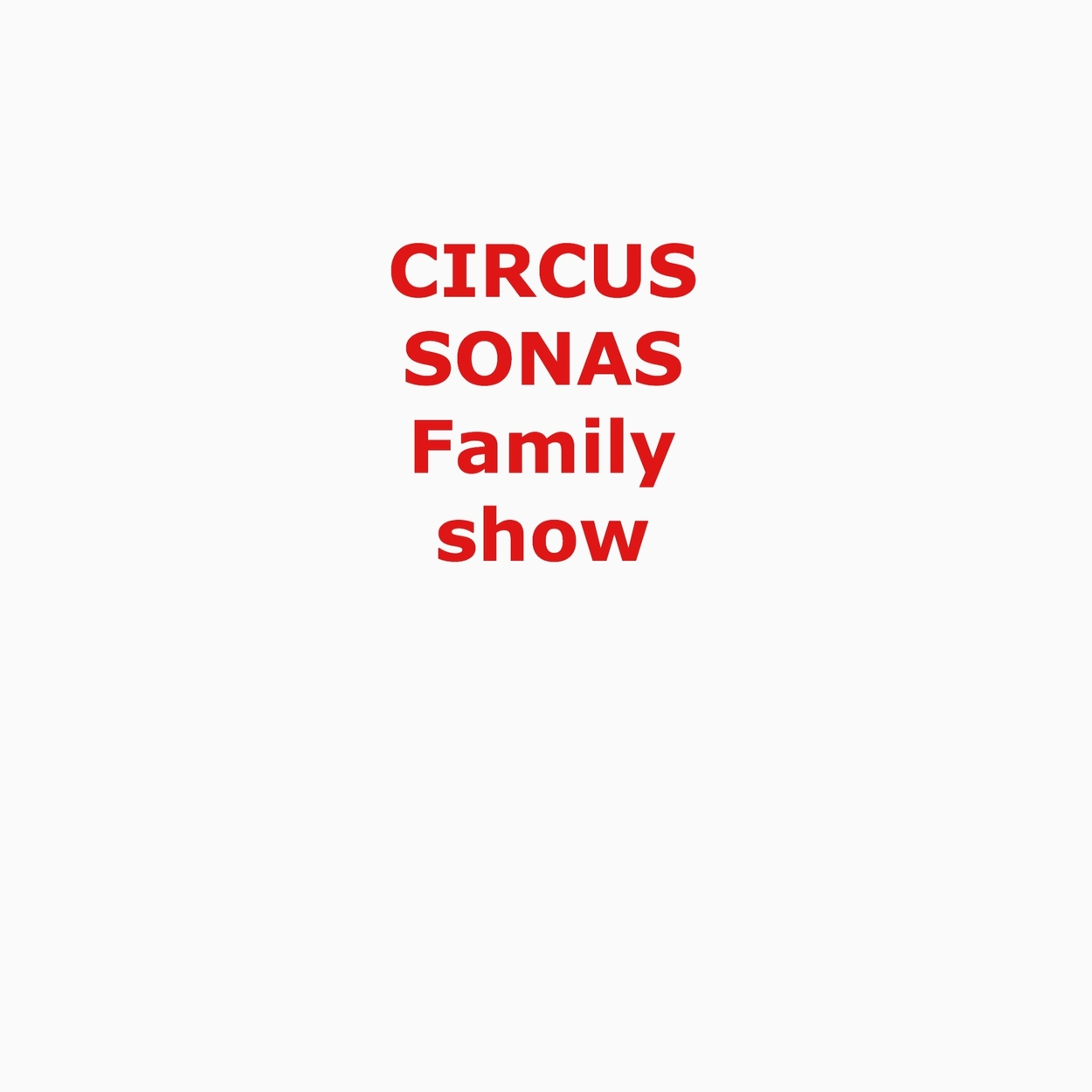 Circus Sonas Family Show