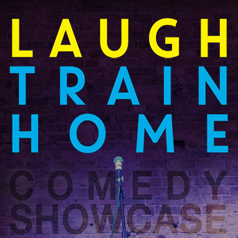 Laugh Train Home Comedy Showcase
