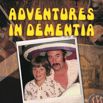 Adventures in Dementia - Steve Day