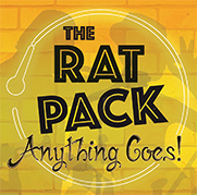 The Rat Pack Comedy – Anything Goes!