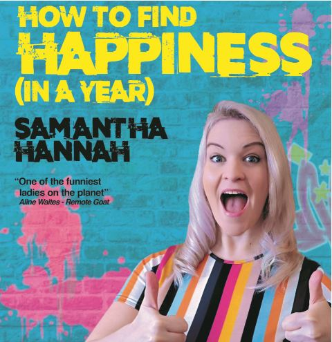 Samantha Hannah: How to Find Happiness (In a Year)