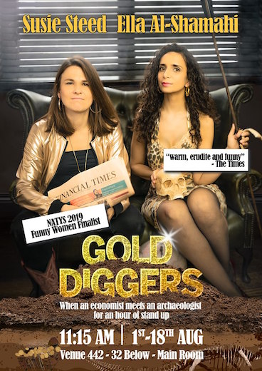 Ella Al-Shamahi and Susie Steed: Gold Diggers