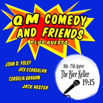 Queen Mary Comedy Society and Friends