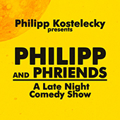 Philipp and Phriends: A Late Night Comedy Show