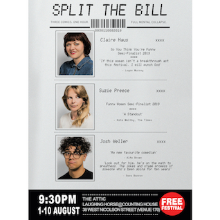 Split The Bill - Claire Haus, Suzie Preece and Josh Weller