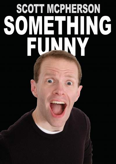 Something Funny with Scott McPherson