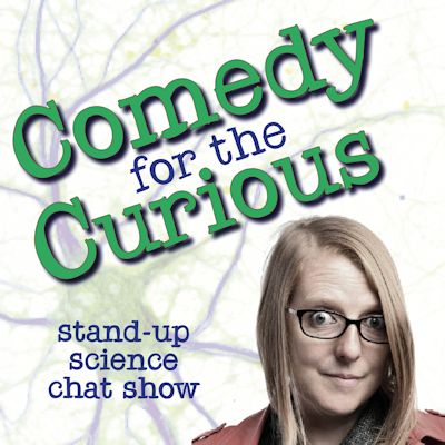 Comedy for the Curious: a stand-up, science chat show