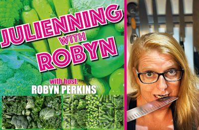 Julienning with Robyn