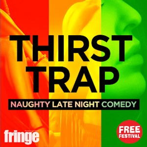 Thirst Trap: Naughty Online Comedy